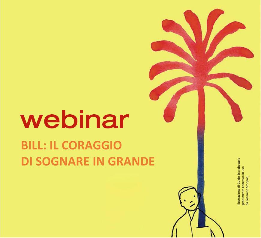 Impariamo il coraggio di sognare in grande con BILL