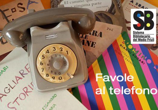 Favole al telefono per i Comuni del Sistema Bibliotecario del Medio Friuli